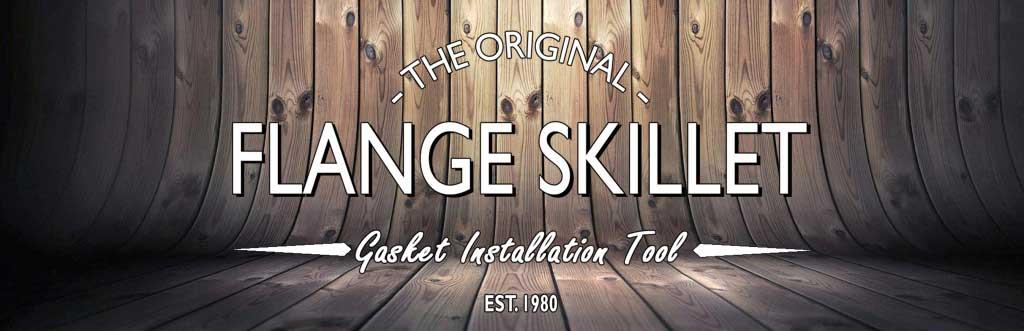 Flange Skillets International We Ve Got Your Safety In Hand